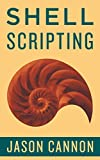 Shell Scripting Made Easy If you want to learn how to write shell scripts like a pro, solve real-world problems, or automate repetitive and complex tasks, read on. Hello. My name is Jason Cannon and I'm the author of Linux for Beginners, Pytho...