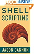 #6: Shell Scripting: How to Automate Command Line Tasks Using Bash Scripting and Shell Programming