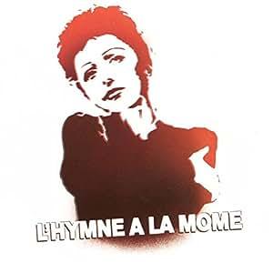 Hymne à la mome (hommage à Edith Piaf)