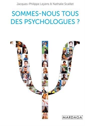 Sommes-nous tous des psychologues ?