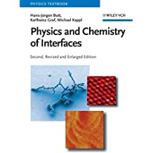 Physics and Chemistry of Interfaces (Physics Textbook)