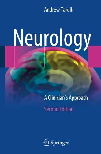 Neurology: A Clinician's Approach by Andrew Tarulli (2016-05-10)