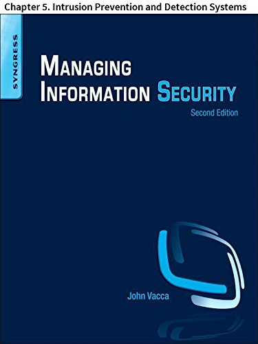 Managing Information Security: Chapter 5. Intrusion Prevention and Detection Systems (English Edition) -