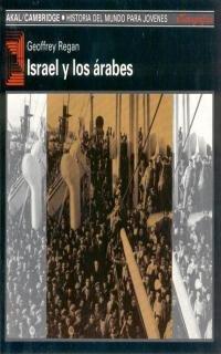 Israel y los árabes: 41 (Historia del mundo para jóvenes)