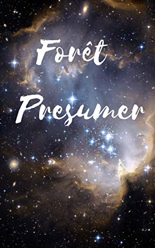 Forêt Presumer (French Edition)