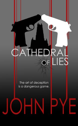 Cathedral of Lies (Detective Inspector Doug Taylor Book 1) by [Pye, John]