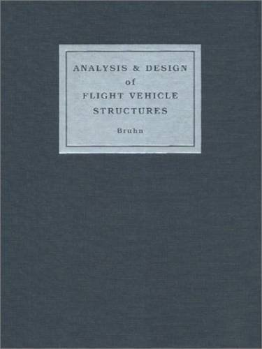 Ebook Analysis And Design Of Flight Vehicle Structures Pub