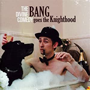Bang Goes The Knighthood (Edition limitée 2CD)
