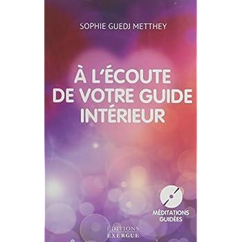 A l'écoute de votre guide intérieur (1CD audio)