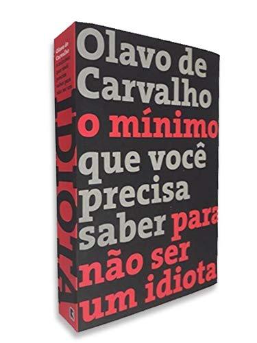 O Mínimo que Você Precisa Saber para não Ser um Idiota (Em Portuguese do Brasil)