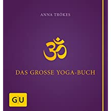Das große Yogabuch (GU Ganzheitliche Wege)