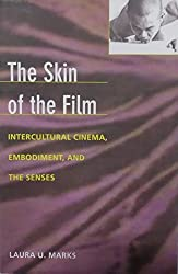 Skin of the Film - PB: Intercultural Cinema, Embodiment, and the Senses