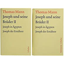 Joseph und seine Brüder II: Text und Kommentar in einer Kassette (Thomas Mann, Große kommentierte Frankfurter Ausgabe. Werke, Briefe, Tagebücher)
