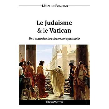 Le Judaïsme & le Vatican (French Edition)