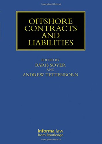 Offshore Contracts and Liabilities (Maritime and Transport Law Library)