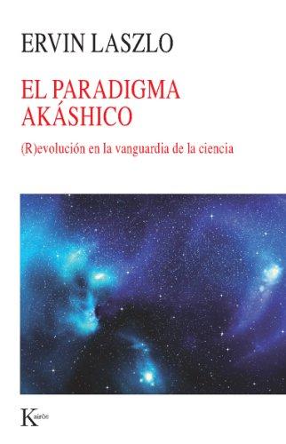 PARADIGMA AKÁSHICO por Ervin Laszlo