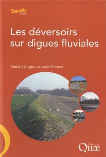 Les déversoirs sur digues fluviales