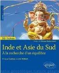 Inde et Asie du Sud � la Recherche d'...