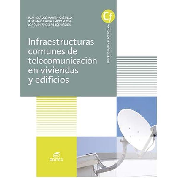 Infraestructuras comunes de telecomunicaciones en viviendas ...