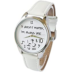 Zeigt originelle weiße - Braclet Leder - IT DOESN 'T MATTER, I am always Late