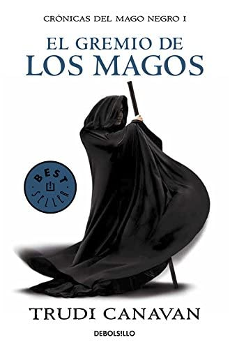 El gremio de los magos: crónicas del mago negro I