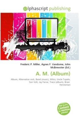 A. M. (Album)