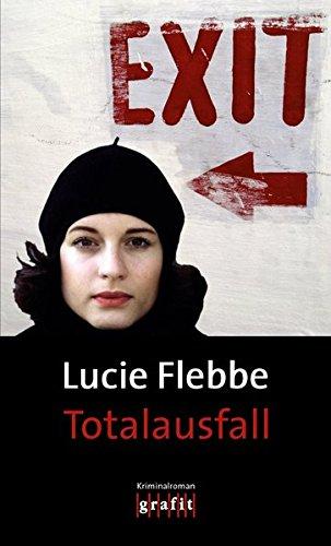 Totalausfall von Lucie Flebbe