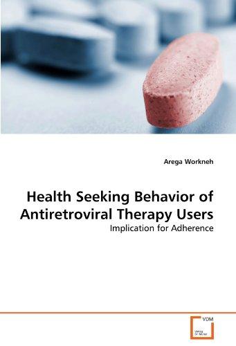 Health Seeking Behavior of Antiretroviral Therapy Users por Arega Workneh