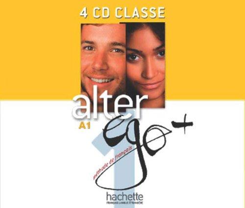 Alter Ego + 1: CD Audio Classe par Annie Berthet