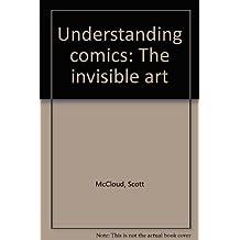 Understanding Comics : The Invisible Art