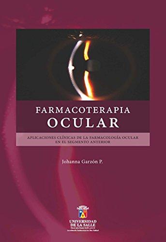 Farmacoterapia ocular: Aplicaciones clínicas de la farmacología ...