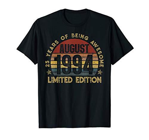 25. Geburtstag Geschenk. Legendär Seit August 1994 T-shirt -