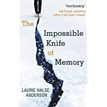 [(The Impossible Knife of Memory)] [ By (author) Laurie Halse Anderson ] [September, 2014]
