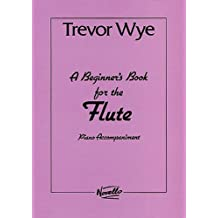 A Beginners Book For The Flute Piano Accompaniments Parts 1 And 2