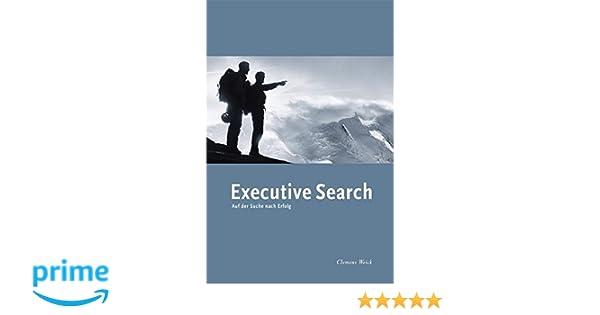research in der personalberatung handbuch fr direktansprache executive search headhunting recruiting