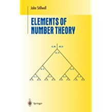 Elements of Number Theory (Undergraduate Texts in Mathematics) by John Stillwell (2002-12-13)