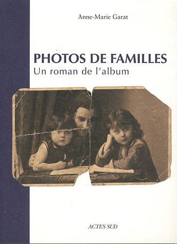 Photos de familles : Un roman de l'album