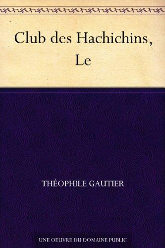 Couverture du livre Club des Hachichins, Le