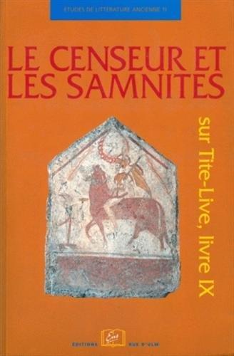 Le Censeur et les Samnites : Sur Tite-Live, livre IX par Charles Guittard