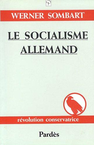 Le socialisme allemand: Une théorie nouvelle de la société