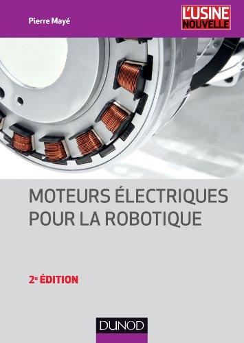 Moteurs électriques pour la robotique - 2e édition