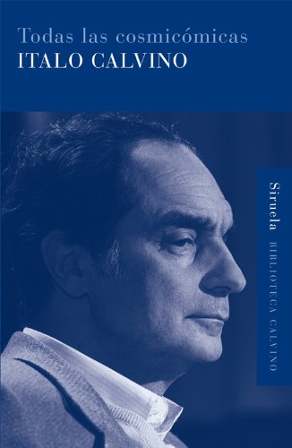 Todas las cosmicómicas (Biblioteca Calvino nº 18) por Italo Calvino