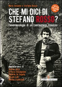 CHE MI DICI DI STEFANO ROSSO