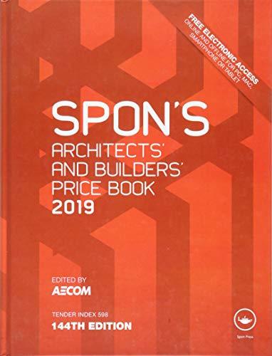 Spon's Architects' & Builders' Price Book 2019 (Spon's Price Books)