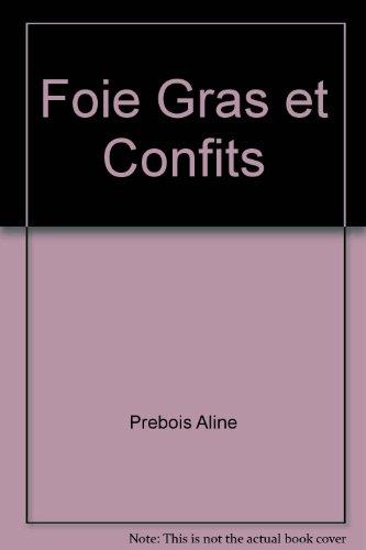 Foie Gras et Confits par Prebois Aline