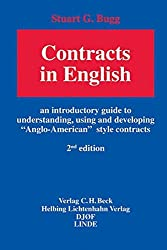 Contracts in English: An introductory guide to understanding, using and developing