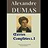 Alexandre Dumas : Oeuvres complètes  - Tome 1 (Romans, contes et nouvelles) (French Edition)