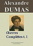 Alexandre Dumas : Oeuvres complètes  - Tome 1 (Romans, contes et nouvelles)
