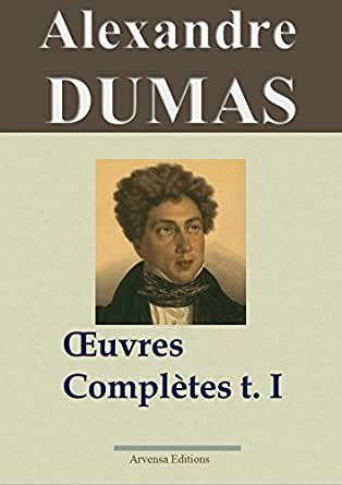 Alexandre dumas oeuvres compl tes tome 1 romans for Alexandre jardin epub