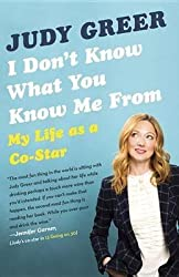 [(I Don't Know What You Know Me from : My Life as A Co-Star)] [By (author) Judy Greer] published on (April, 2015)